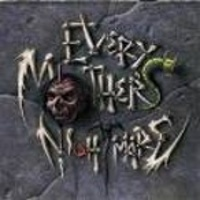 Every Mother's Nightmare -1990-