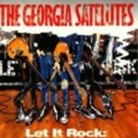 Let It Rock: The Best of the Georgia Satellites -1993-